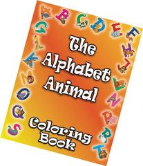 The Alphabet Animal Coloring Book