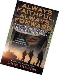 Always Faithful, Always Forward: The Forging of a Special