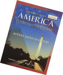 America: Pathways to the Present - Modern Edition