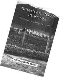 American POWs in Korea : Sixteen Personal Accounts