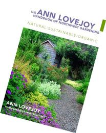 The Ann Lovejoy Handbook of Northwest Gardening: Natural-