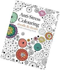 Anti-Stress Colouring: doodle & dream: A beautiful,