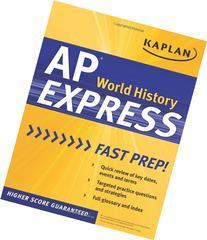 Kaplan AP World History Express