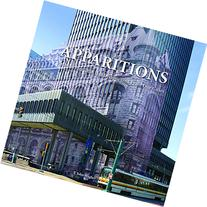 Apparitions: Architecture That Has Disappeared From Our