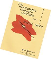 THE PROFESSIONAL ARRANGER COMPOSER BOOK 1