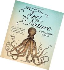 The Art of Nature Coloring Book: 60 Illustrations Inspired