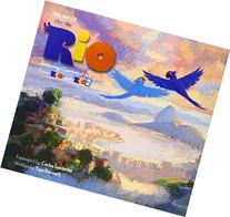 The Art of Rio: Featuring a Carnival of Art From Rio and Rio