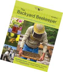 Backyard Beekeeper - Revised and Updated, 3rd Edition: An