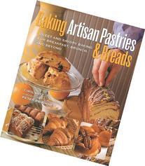 Baking Artisan Pastries & Breads: Sweet and Savory Baking