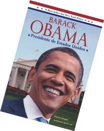 Barack Obama: Presidente de Estados Unidos