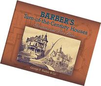 Barber's Turn-of-the-Century Houses: Elevations and Floor