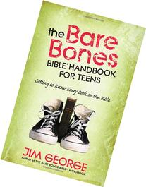 The Bare Bones Bible® Handbook for Teens: Getting to Know