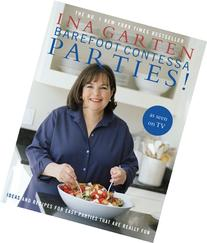 Barefoot Contessa Parties!: Ideas and Recipes for Easy