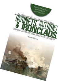 Bayonets, Balloons, and Ironclads: Britain and France Take