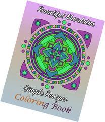 Beautiful Mandalas Simple Designs Coloring Book