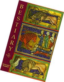 Bestiary: Being an English Version of the Bodleian Library,