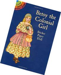 Betsy the Colonial Girl Sticker Paper Doll