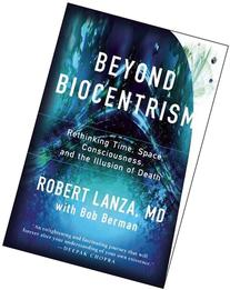 Beyond Biocentrism: Rethinking Time, Space, Consciousness,