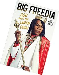 Big Freedia: God Save the Queen Diva