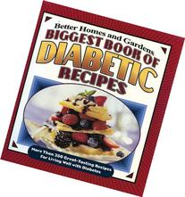 Biggest Book of Diabetic Recipes: More than 350 Great-