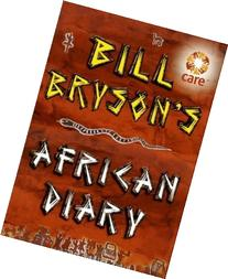 Bill Bryson's African Diary by Bill Bryson 1st  Edition