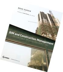 BIM and Construction Management: Proven Tools, Methods, and