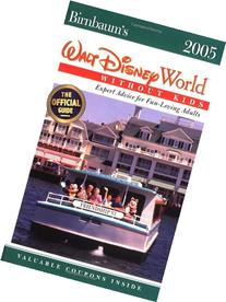Birnbaum's Walt Disney World Without Kids 2005: Expert