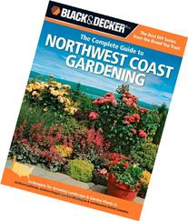 Black & Decker The Complete Guide to Northwest Coast
