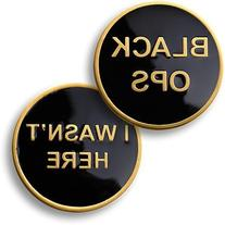 Black Ops - I Wasn't Here Challenge Coin