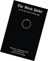 The Black Pullet: Or: The Hen With the Golden Eggs