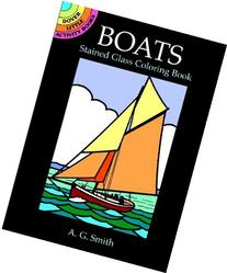 Boats Stained Glass Coloring Book