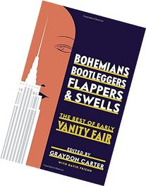 Bohemians, Bootleggers, Flappers, and Swells: The Best of