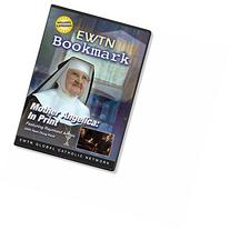 BOOKMARK SPECIAL: MOTHER ANGELICA -W/RAYMOND ARROYO EWTN 1-