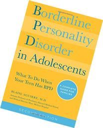 Borderline Personality Disorder in Adolescents: What to Do
