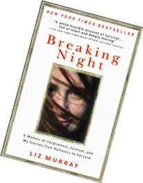 Breaking Night: A Memoir of Forgiveness, Survival, and My