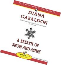 A Breath of Snow and Ashes  Unabridged Edition by Gabaldon,