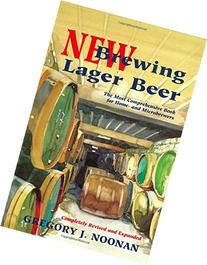 New Brewing Lager Beer: The Most Comprehensive Book for Home
