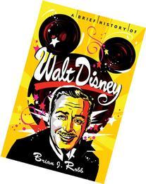 A Brief History of Walt Disney