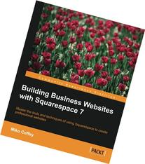 Building Business Websites for Squarespace