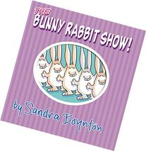The Bunny Rabbit Show