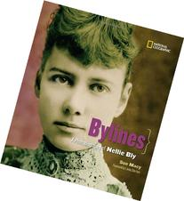 Bylines: A Photobiography of Nellie Bly