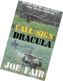 Call Sign Dracula: My Tour with the Black Scarves April 1969