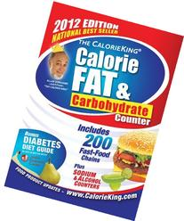 The CalorieKing Calorie, Fat, & Carbohydrate Counter 2012 by