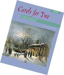 Carols for Two: 7 Duets on Traditional Carols for Advent and