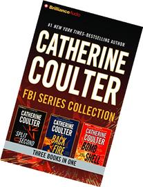 Catherine Coulter - FBI Series Collection: Split Second,