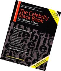 The Celebrity Black Book 2015: Over 50,000+ Accurate