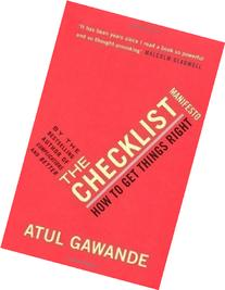 The Checklist Manifesto: How To Get Things Right by Gawande
