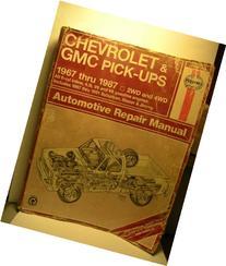 Chevrolet & GMC Pick-ups, 1967 Thru 1987