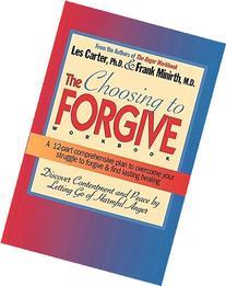 The Choosing to Forgive Workbook