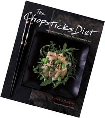 The Chopsticks Diet: Japanese-inspired Recipes for Easy